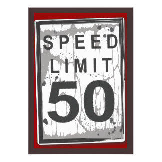 50th Birthday Party Grungy Speed Limit Sign Personalized Announcements