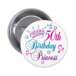 50th Birthday Princess Buttons