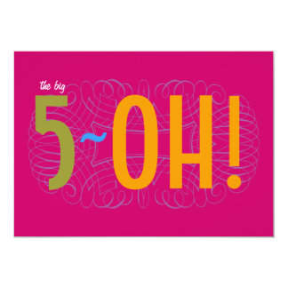 50th Birthday - the Big 5-OH! Card