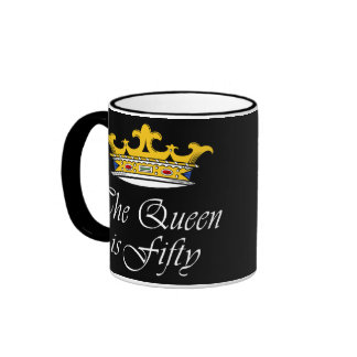 50th birthday The Queen is 50 Coffee Mugs