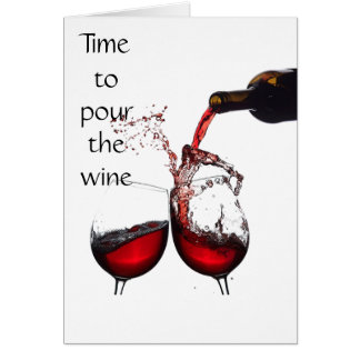 **50th** BIRTHDAY - TIME TO POUR THE WINE Card