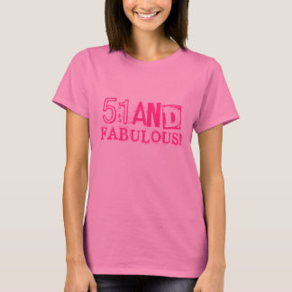 51st Birthday shirt for women | 51 and fabulous!