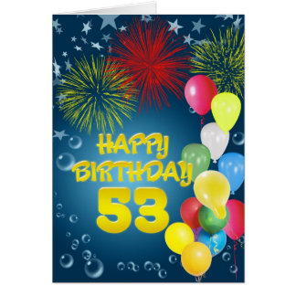 53rd Birthday card with fireworks and balloons