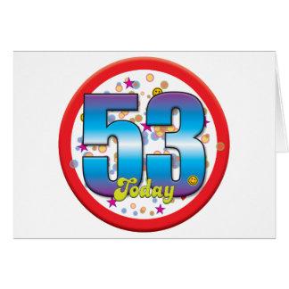 53rd Birthday Today v2 Card