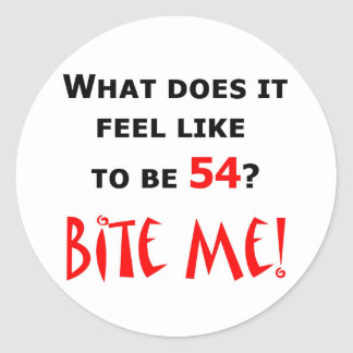 54 Bite Me! Classic Round Sticker