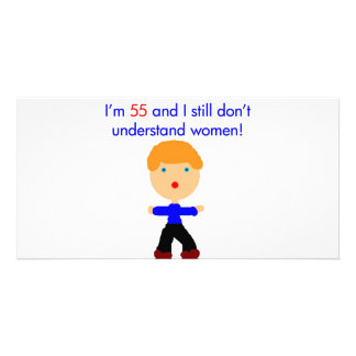 55 Don't understand women Custom Photo Card