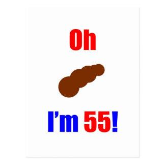 55 Oh (Pic of Poo) I'm 55! Postcard
