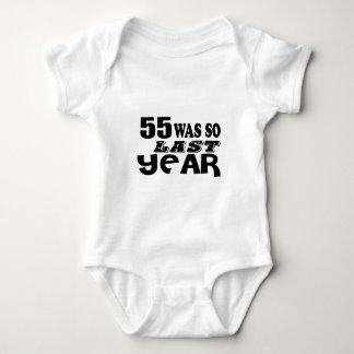 55 So Was So Last Year Birthday Designs Baby Bodysuit