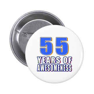 55 Years of Awesomeness 6 Cm Round Badge