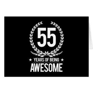 55th Birthday (55 Years Of Being Awesome) Card
