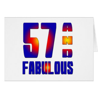 57 And Fabulous Card