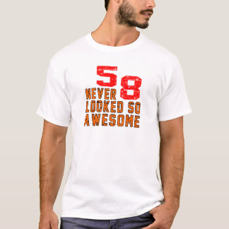 58 never looked so awesome T-Shirt