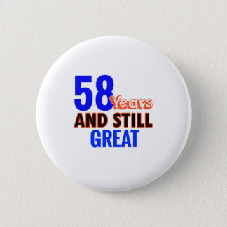 58th birthday design 6 cm round badge