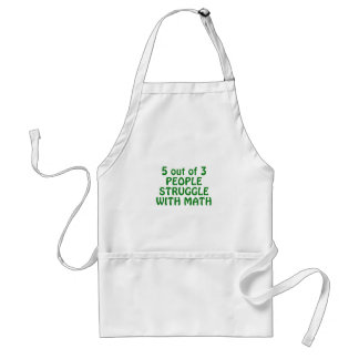 5 out of 3 People Struggle with Math Standard Apron