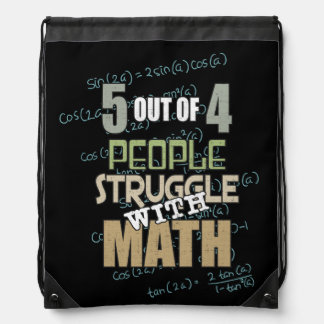 5 out of 4 People Struggle With Math - Novelty Drawstring Bag
