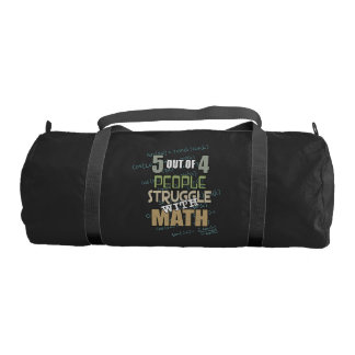5 out of 4 People Struggle With Math - Novelty Gym Bag