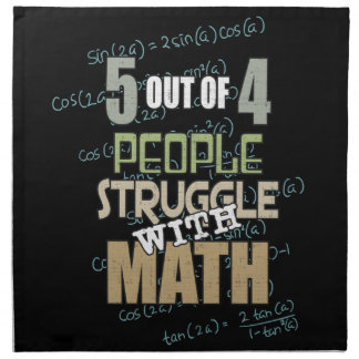 5 out of 4 People Struggle With Math - Novelty Napkin