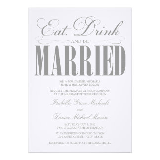 5 x 7 Eat Drink Be Married Wedding Invitation