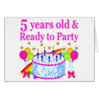 5 YEARS OLD AND READY TO PARTY BIRTHDAY GIRL CARD