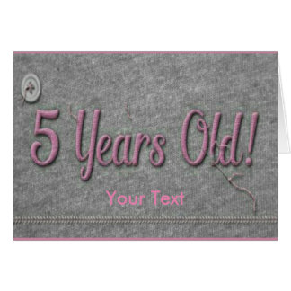 5 Years Old Card