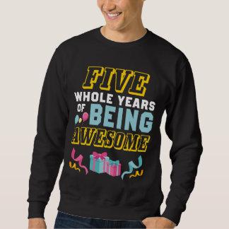 5th Birthday Gift For Daughter/Son. Sweatshirt