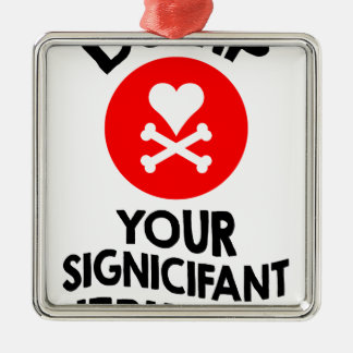 5th February - Dump Your Significant Jerk Day Silver-Colored Square Decoration