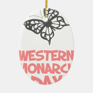 5th February - Western Monarch Day Ceramic Oval Decoration