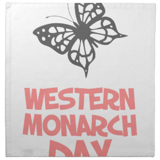 5th February - Western Monarch Day Napkin