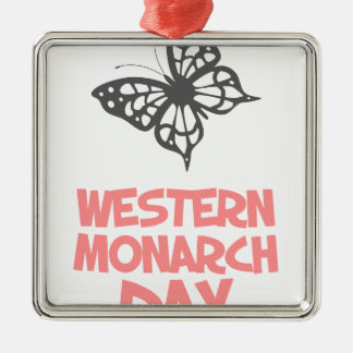 5th February - Western Monarch Day Silver-Colored Square Decoration