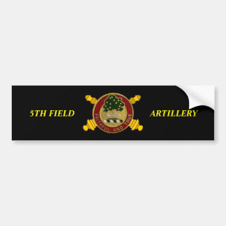 5TH FIELD ARTILLERY BUMPER STICKER
