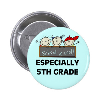 5th Grade School is Cool Tshirts and Gifts 6 Cm Round Badge