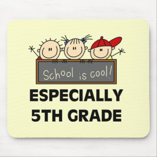 5th Grade School is Cool Tshirts and Gifts Mouse Pad