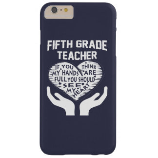 5th Grade Teacher Barely There iPhone 6 Plus Case