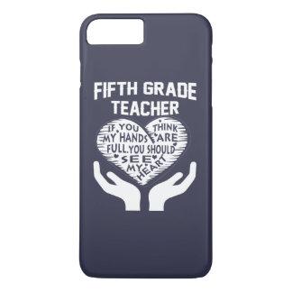 5th Grade Teacher iPhone 7 Plus Case