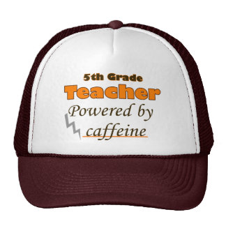 5th Grade Teacher Powered by caffeine Cap