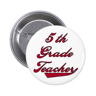 5th Grade Teacher Red Tshirts and Gifts Pins