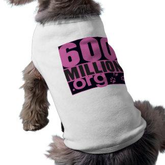 600 million doggy girly T ! Shirt