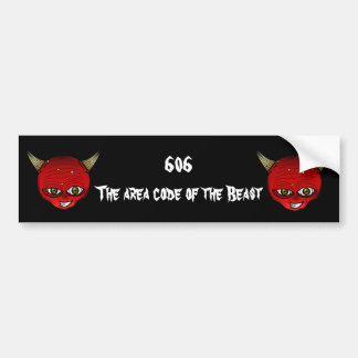 606 The area code of the Beast Bumper Sticker