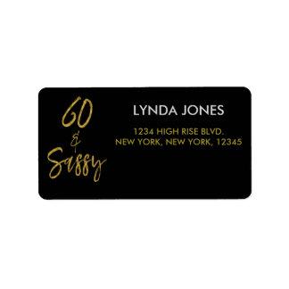 60 and Sassy Gold Foil Birthday Address Label