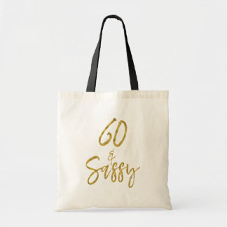 60 and Sassy Gold Foil Birthday Tote Bag