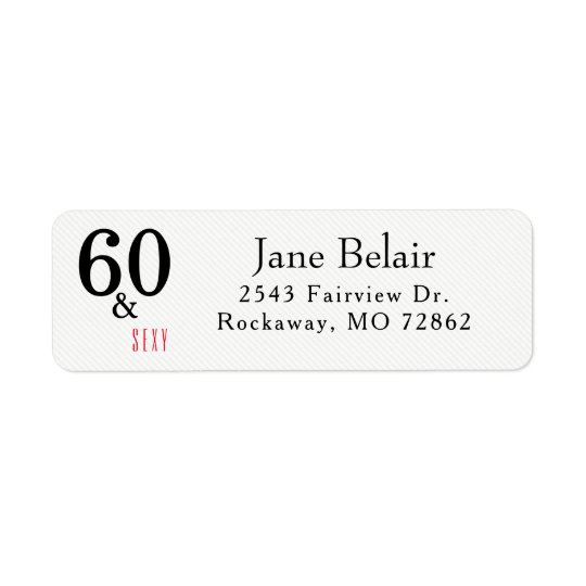 60 and Sexy Birthday Return Address Label