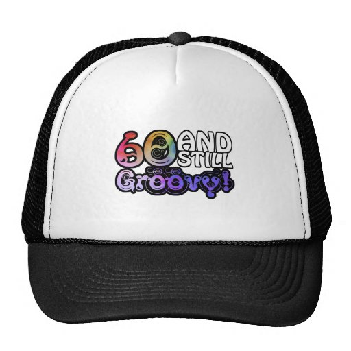 60 And Still Groovy Hats