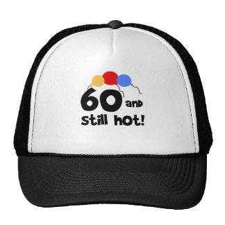 60 and Still Hot Cap