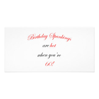 60 Birthday Spanking Photo Card Template