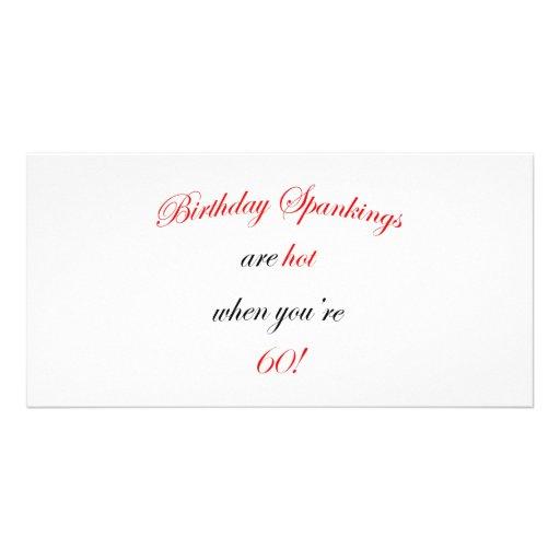 60 Birthday Spanking Customized Photo Card