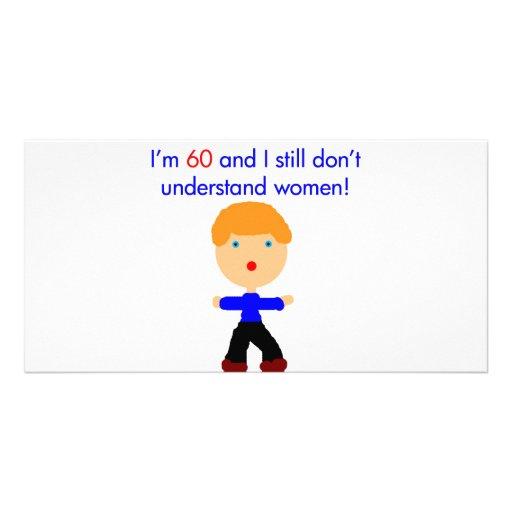 60 Don't understand women Photo Card