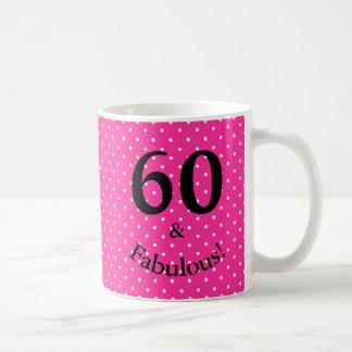 60 & Fabulous Birthday Bright Pink Polka Dots Coffee Mug