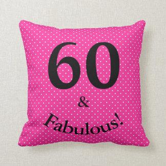 60 & Fabulous Birthday Bright Pink Polka Dots Cushion