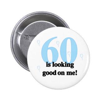 60 Looking Good on Me 6 Cm Round Badge