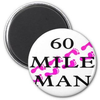60 mile man 8 feet 6 cm round magnet